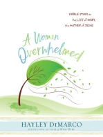 A Woman Overwhelmed - Women's Bible Study Participant Workbook