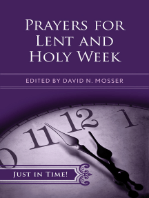 Just in Time! Prayers for Lent and Holy Week: Just In Time Series