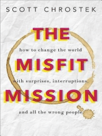 The Misfit Mission