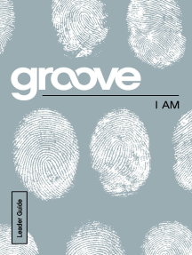 Groove: I Am Leader Guide