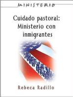 Ministerio series (AETH) - Cuidado Pastoral: Ministerio con Inmigrantes: Pastoral Care - The Ministry Series