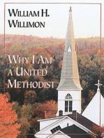 Why I Am a United Methodist