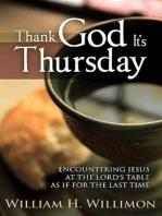 Thank God It's Thursday