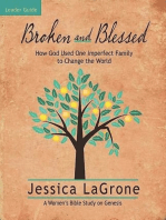 Broken and Blessed - Women's Bible Study Leader Guide
