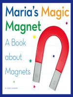 Maria's Magic Magnet