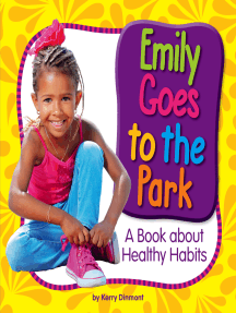 Emily Goes to the Park: A Book about Healthy Habits
