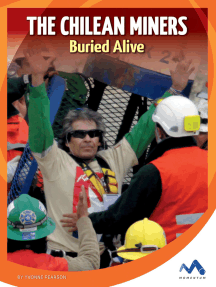 The Chilean Miners: Buried Alive