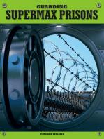 Guarding Supermax Prisons