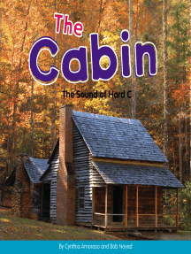 The Cabin: The Sound of Hard C