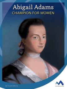 Abigail Adams: Champion for Women