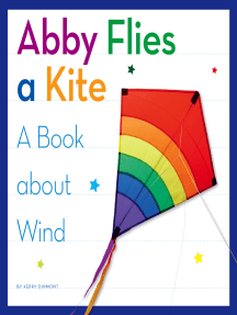 Abby Flies a Kite: A Book about Wind