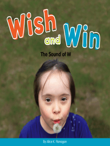 Wish and Win: The Sound of W