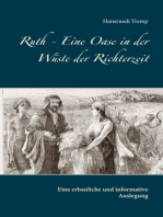 Ruth - Eine Oase in der Wüste der Richterzeit