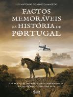 Factos Memoráveis da História de Portugal