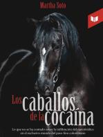 Los caballos de la cocaína