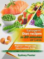 Ketogenic Diet Recipes in 20 Minutes or Less: