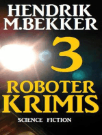 3 Roboter Krimis