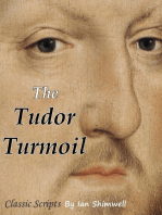 The Tudor Turmoil