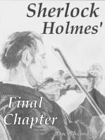 Sherlock Holmes' Final Chapter