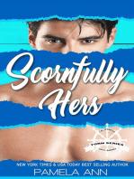 Scornfully Hers [Torn Series