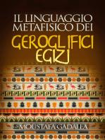 Il linguaggio metafisico dei geroglifici egizi