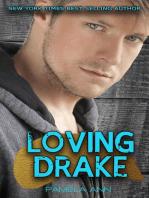 Loving Drake