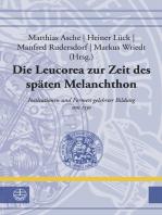 Die Leucorea zur Zeit des späten Melanchthon