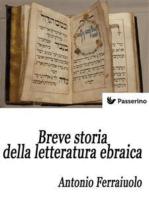 Breve storia della letteratura ebraica
