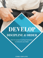 Develop Discipline and Order