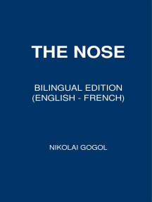 The Nose: Bilingual Edition (English – French)