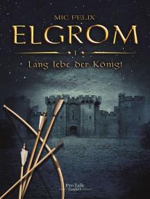 Elgrom: Lange lebe der König
