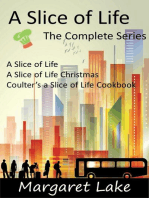 A Slice of Life - The Complete Series