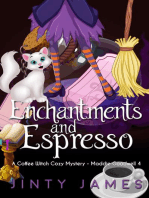 Enchantments and Espresso