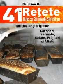41 de Retete Dulci si Sarate de Sarbatori: Retete Culinare, #2