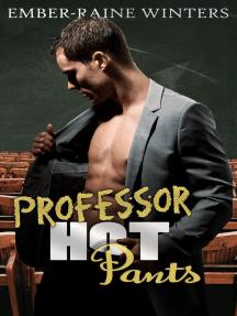 Professor Hot Pants