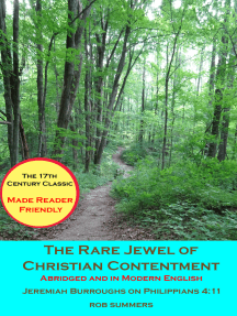 The Rare Jewel of Christian Contentment: Abridged and in Modern English