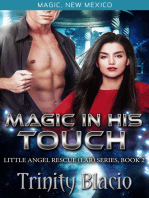 Magic In His Touch