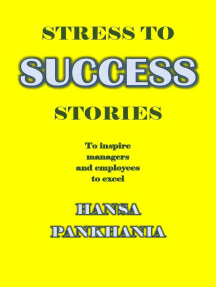 Stress To Success Stories: Stress To Success