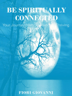 Be Spiritually Connected