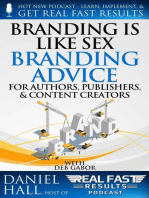 Branding is Like Sex – Branding Advice for Authors, Publishers & Content Creators