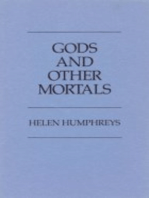 Gods and Other Mortals