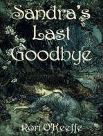 Sandra's Last Goodbye