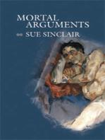 Mortal Arguments