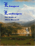 Linger Within his Landscapes