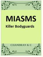 MIASMS- The Killer Bodyguards