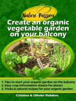 Create an organic vegetable garden on your balcony