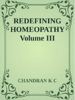 Redefining Homeopathy Volume III