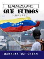 El Venezolano Que Fuimos 1982-2015