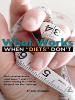 """What Works When """"Diets"""" Don't"""