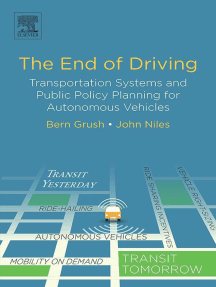 The End of Driving: Transportation Systems and Public Policy Planning for Autonomous Vehicles
